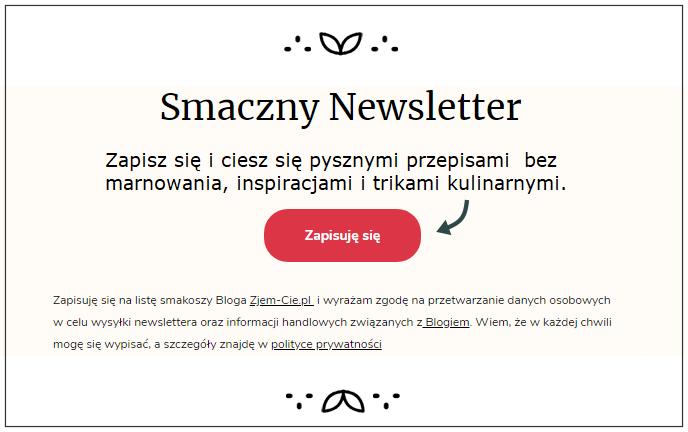 Zapis na Newslettera www.Zjem-Cie.pl