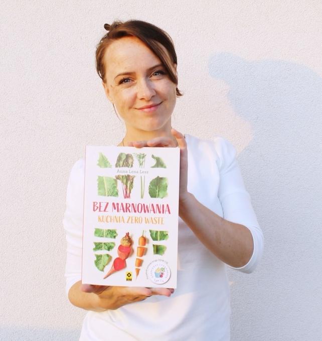 """""""Bez marnowania. Kuchnia Zero Waste"""" Anna Lesz"""