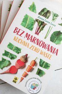"""okładka """"Bez Marnowania. Kuchnia Zero Waste"""""""